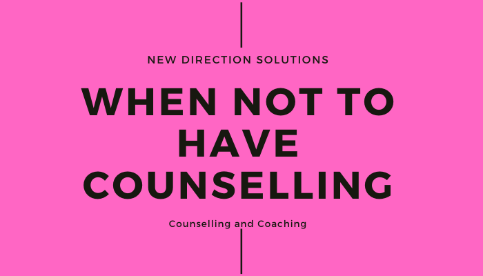 Counselling might not be right for you